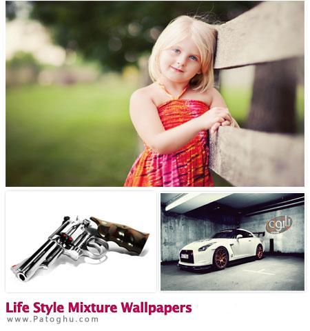 دانلود مجموعه والپیپر زیبا و با کیفیت بالا با موضوع سبک زندگی - Life Style MiXture Wallpapers