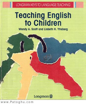 دانلود کتاب آموزش زبان انگلسی کودک - Teaching English to Children