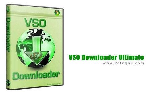 دانلود ویدیو از اینترنت با نرم افزار VSO Downloader Ultimate 2.7.2.0