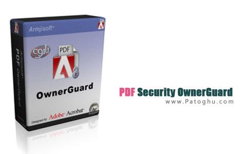 حفظ امینت اسناد PDF با نرم افزار PDF Security OwnerGuard 12.0.5