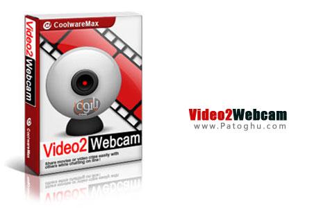 پخش ویدیو در هنگام چت با داونلود و نصب فول ورژن نرم افزار جدید Video2Webcam 3.3.2.2 از لینک مستقیم وب کم مجازی