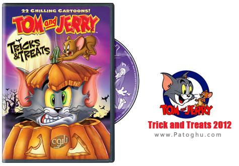 دانلود انیمیشن جدید تام و جری - Tom & Jerry Trick and Treats 2012