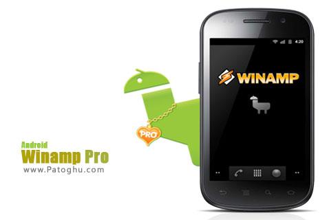 پخش موزیک روی آندروید با نرم افزار Winamp Pro 1.3.4