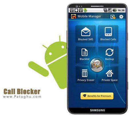 مسدود کردن تماس های نا خواسته در گوشی آندروید با Call Blocker