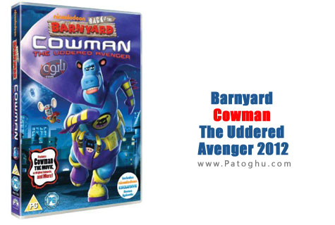 دانلود انیمیشن بسیار مهیج Barnyard Cowman The Uddered Avenger  2012