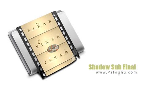 ویرایش و ساخت زیرنویس فیلم با نرم افزار Shadow Sub 4 Final