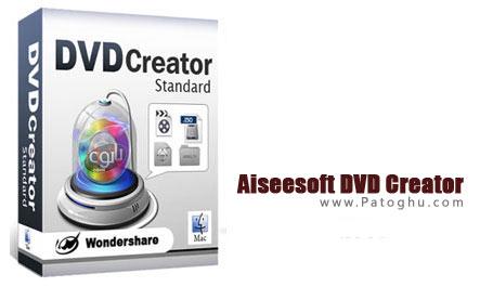 رایت انواع فیلم بر روی دیسک های دی وی دی با نرم افزار Aiseesoft DVD Creator 5.1.18.8980