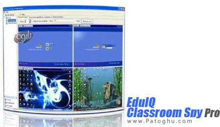 مشاهده دسکتاپ کامپیوترهای تحت شبکه با نرم افزار EduIQ Classroom Spy Professional Edition 3.8.6