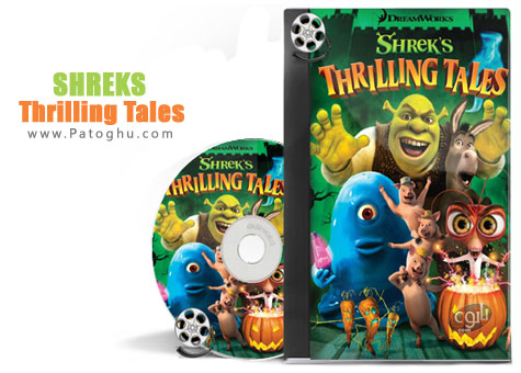 داونلود کارتون جدید شرک 2012 Shreks Thrilling Tales
