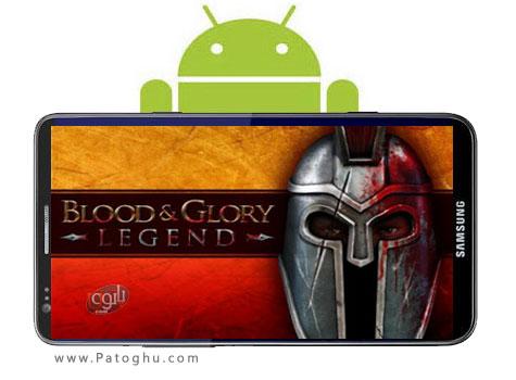 دانلود بازی نبرد گلادیاتور برای آندروید - BLOOD a GLORY LEGEND v1.0.1