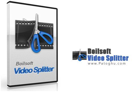 بریدن و تکه تکه کردن فیلم با نرم افزار Boilsoft Video Splitter 6.34.11