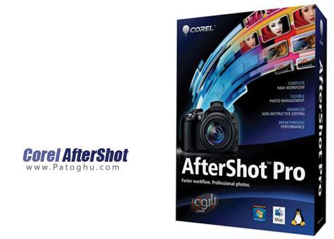 ویرایش و بهبود کیفیت تصاویر با نرم افزار Corel AfterShot Pro