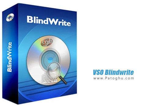 دانلود نرم افزار قفل شکن سی دی و دی وی دی VSO Blindwrite Suite 7.0.0.1