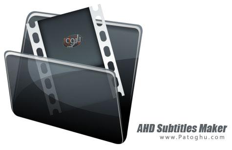 دانلود نرم افزار ساخت و طراحی زیرنویس فیلم AHD Subtitles Maker Pro 5.7.500.32