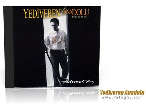 آلبوم موسیقی بی کلام ترکیه ای فوق العاده زیبا و شنیدنی از احمد کوچ  با نام Yediveren Anadolu