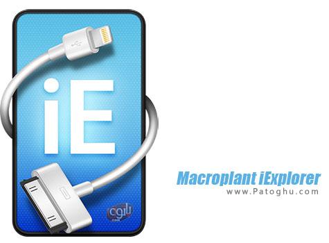 دانلود نرم افزار انتقال فایل بین آیفون ، آیپد و کامپیوتر Macroplant iExplorer for Windows 3.2.4.2