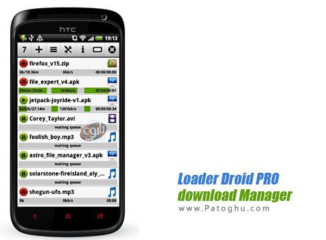 نرم افزار دانلود منیجر بسیار قدرتمند و حرفه ای آندروید Loader Droid PRO download Manager 0.9.7