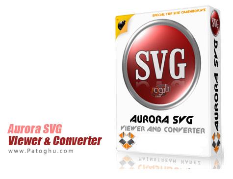 دانلود نرم افزار تبدیل فرمت SVG به فرمت های تصویری Aurora SVG Viewer & Converter 13.07291702