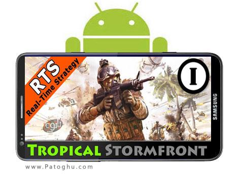 دانلود بازی سراسر هیجان آندروید Tropical Stormfront – RTS