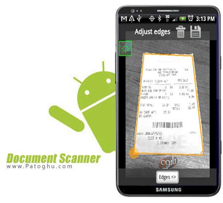 تبدیل گوشی و تبلت آندرویدی به اسکنر با نرم افزار Document Scanner 2.9