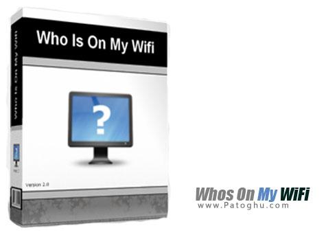 مدیریت و افزایش امنیت شبکه های بی سیم WiFi با نرم افزار Whos On My WiFi 2.1.7