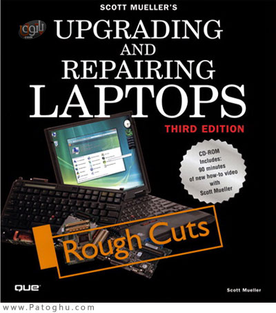 دانلود فیلم آموزشی تعمیر و ارتقا لپ تاپ - Upgrading and Repairing Laptops