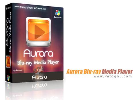 دانلود نرم افزار پخش دیسک های بلوری Aurora Blu-ray Media Player 2.12.8.1277