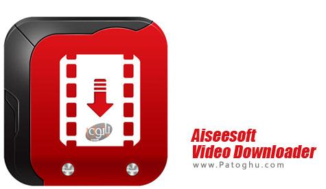 دانلود ویدیو های آنلاین Aiseesoft Video Downloader 6.0.20