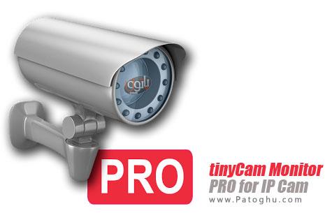 مدیریت و نظارت بر دروبین های مدار بسته برای اندروید tinyCam Monitor PRO for IP Cam v5.7.1
