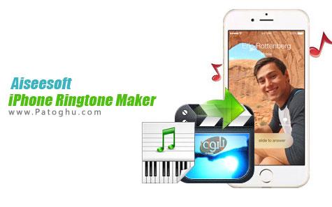 ساخت رینگتون برای آیفون Aiseesoft iPhone Ringtone Maker 7.0.30