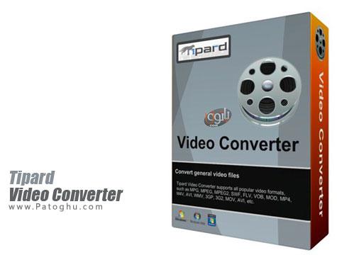 مبدل حرفه ای فرمت های مختلف ویدیویی Tipard Video Converter 7.1.52