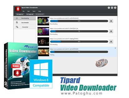 دانلود ویدیو و کلیپ های آنلاین Tipard Video Downloader 5.0.10