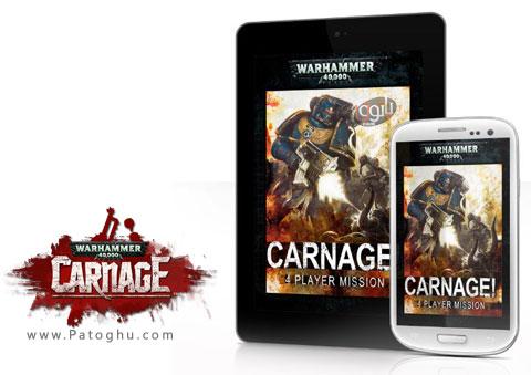 دانلود بازی بسیار جذاب و اکشن نبرد با هیولای آهنی Warhammer 40K Carnage 186574