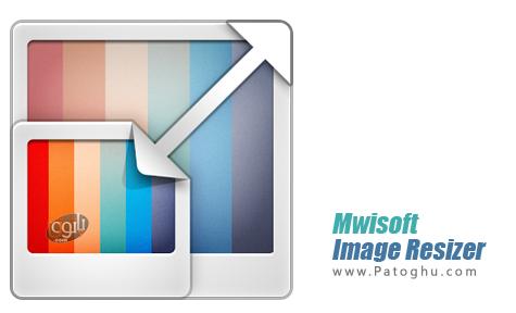 تغییر اندازه دسته ای تصاویر Mwisoft Image Resizer 1.0