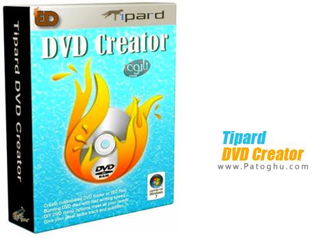 ساخت آسان دی وی دی از فرمت های ویدیویی Tipard DVD Creator v3.5.8.35675