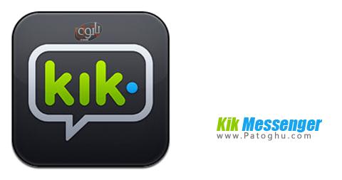 دانلود کیک مسنجر برای اندروید Kik Messenger v7.10.1.176