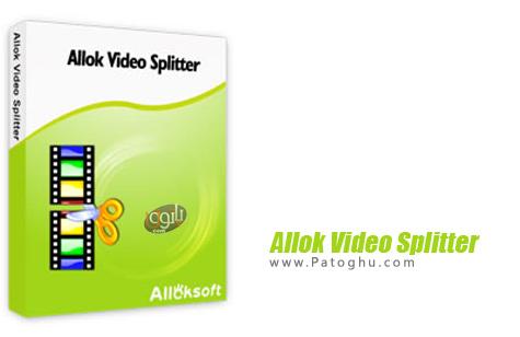 نرم افزار برش فایل های ویدیویی Allok Video Splitter 3.1.1217
