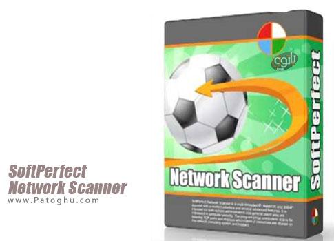 اسکن ، مانتیورینگ و تحلیل شبکه SoftPerfect Network Scanner 6.0.4