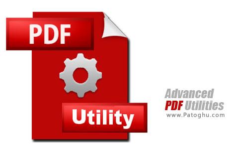 تبدیل ، ادغام و برش اسناد PDF با Advanced PDF Utilities 5.7.2 Final