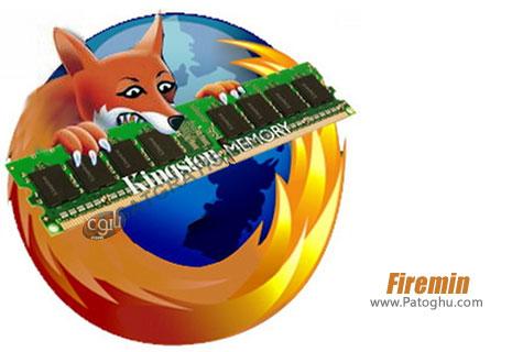 بهینه و کاهش مصرف رم در مرورگر فایرفاکس Firemin 2.0.5 Build 2055 Final