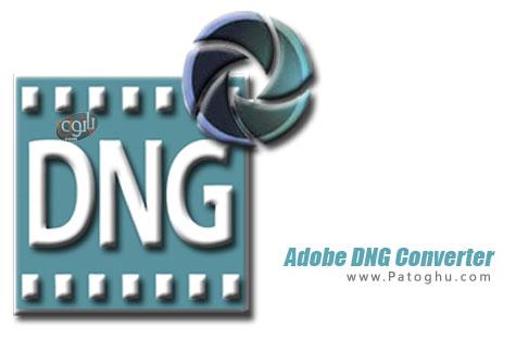 تبدیل فایل های خام دوربین های عکاسی دیجیتال به فرمت DNG با Adobe DNG Converter 8.4.0.199 Final