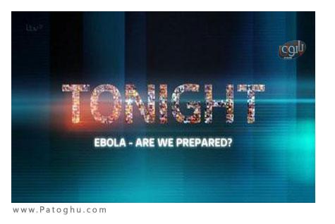 دانلود مستند درباره بیماری ابولا Ebola Are We Prepared