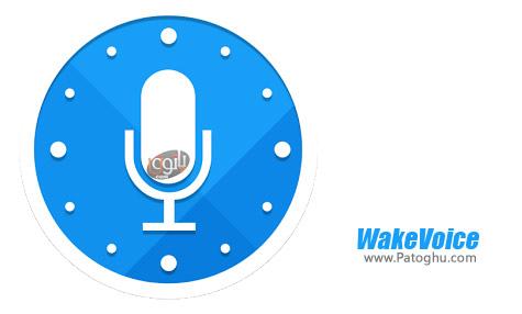 زنگ بیدار باش هوشمند برای اندروید WakeVoice v5.2.3