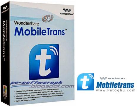 نرم افزار انتقال اطلاعات از یک گوشی به گوشی دیگر Wondershare MobileTrans 5.7.0.229