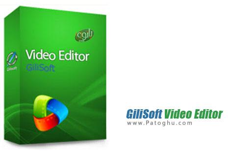 نرم افزار ویرایش ویدیو GiliSoft Video Editor
