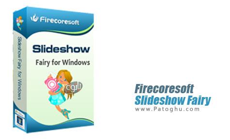 ساخت اسلایدشو از تصاویر Firecoresoft Slideshow Fairy 1.0.4