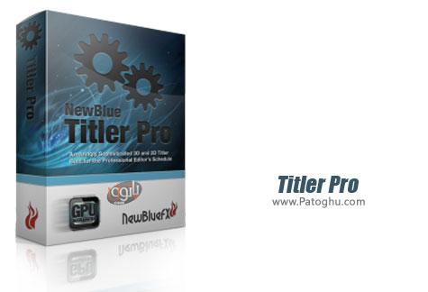 قرار دادن نوشته و متون روی ویدیو ها Titler Pro 3.0 build 140827