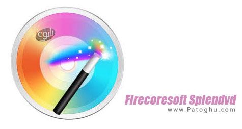 تبدیل ، رایت و ایجاد فیلم های DVD با Firecoresoft Splendvd 1.0.6