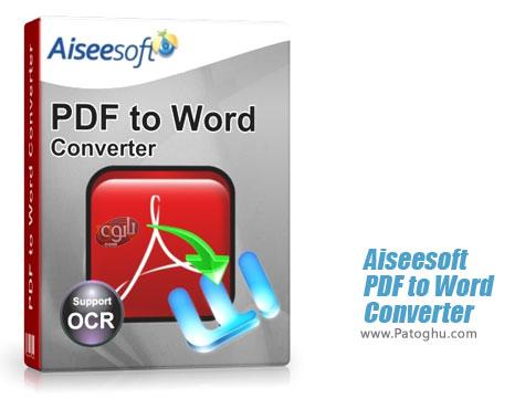 تبدیل فایل های پی دی اف به ورد Aiseesoft PDF to Word Converter 3.2.6.22439