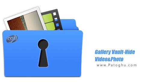 مخفی کردن فیلم و عکس در اندروید Gallery Vault-Hide Video&Photo PRO v1.9.0